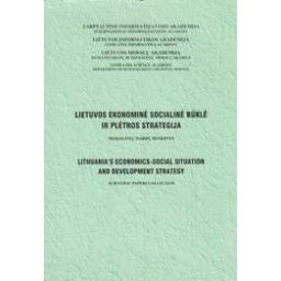 Lietuvos ekonominė socialinė būklė ir plėtros strategija
