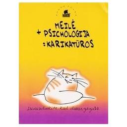 Meilė plius psichologija lygu karikatūros/ Biveinytė S.
