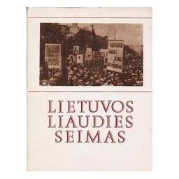 Lietuvos Liaudies Seimas/ Autorių kolektyvas