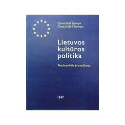 Lietuvos kultūros politika. Nacionalinis pranešimas