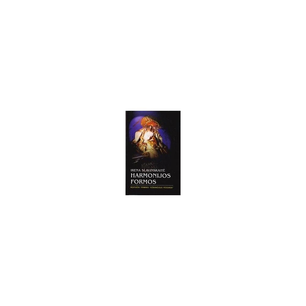 Harmonijos formos/ Slavinskaitė Irena