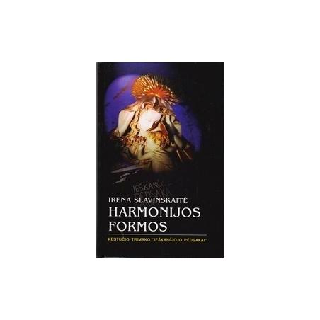 Harmonijos formos/ Slavinskaitė I.