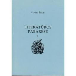 Literatūros pabarėse I/ Žukas Vladas