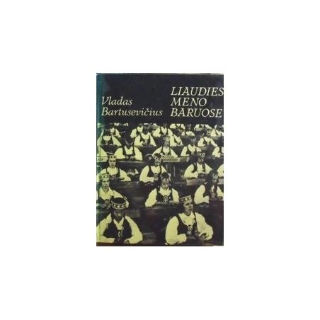 Liaudies meno baruose/ Bartusevičius V.