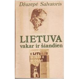 Lietuva vakar ir šiandien/ Salvatoris Džuzepė