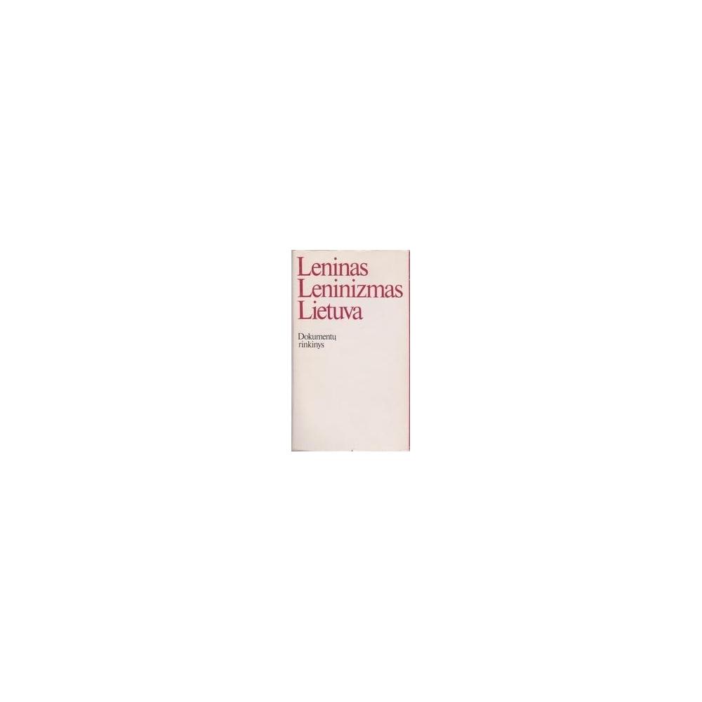 Leninas Leninizmas Lietuva