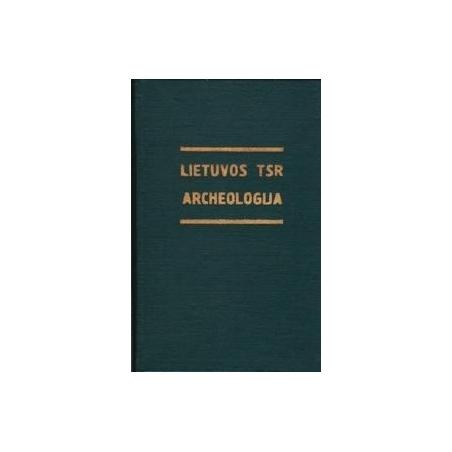 Lietuvos TSR archeologija/ Pagirienė L.