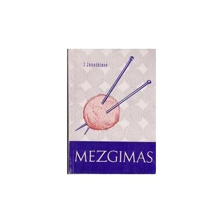 Mezgimas/ Januškienė J.