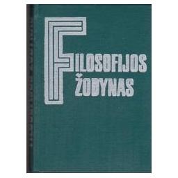 Filosofijos žodynas/ Rozentalis M.