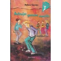 Antonijos gyvenime sumaištis/ Schroder P.