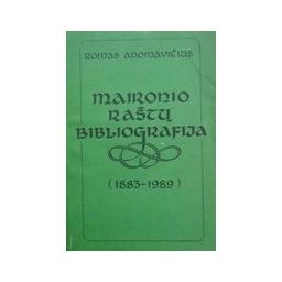Adomavičius Romas - Maironio raštų bibliografija (1883-1989)