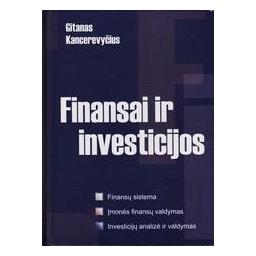 Finansai ir investicijos/ Kancerevyčius Gitanas