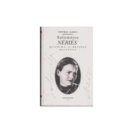 Salomėjos Nėries gyvenimo ir kūrybos metraštis (2 knyga)/ Alekna V.