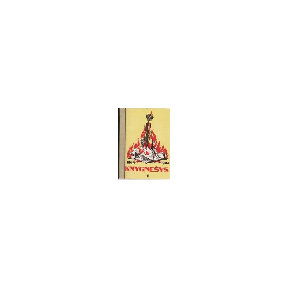 Knygnešys 1864-1904m. (I ir II dalys)/ Ruseckas P.
