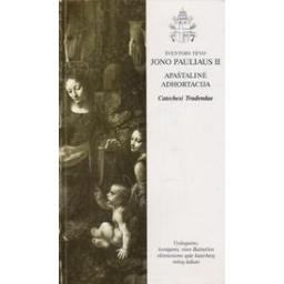 """Šventojo Tėvo Jono Pauliaus II apaštalinė adhortacija """"Catechesi Tradendae"""""""