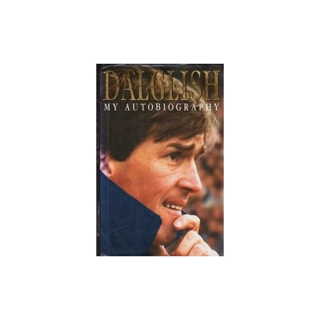 My Autobiography/ Dalglish K.