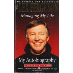 Managing My Life: My Autobiography/ Ferguson A.