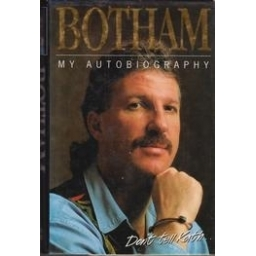 My Autobiography. Don't tell Kath.../ Botham I.