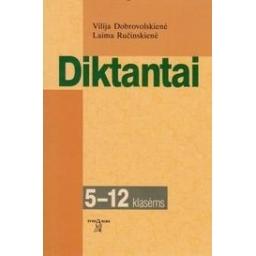 Diktantai 5-12 klasėms/ Dobrovolskienė V., Ručinskienė L.