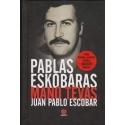 Pablas Eskobaras - mano tėvas/ Pablo Escobar J.