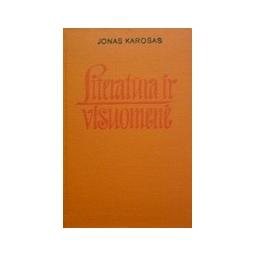 Karosas Jonas - Literatūra ir visuomenė