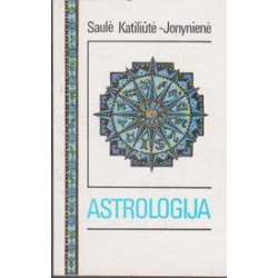 Astrologija/ Katiliūtė-Jonynienė S.