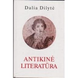Antikinė literatūra/ Dilytė D.