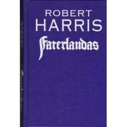 Faterlandas/ Harris R.