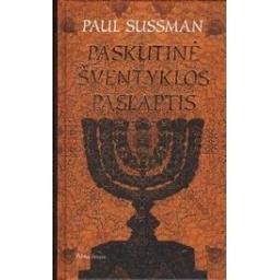 Paskutinė šventyklos paslaptis/ Sussman P.