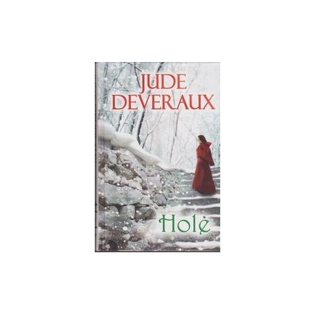 Holė/ Deveraux J.