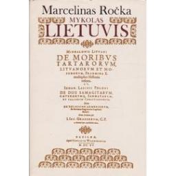 Mykolas Lietuvis/ Ročka Marcelinas