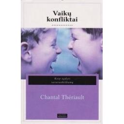 Vaikų konfliktai/ Theriault Ch.