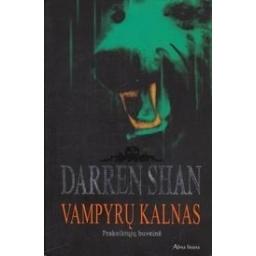 Vampyrų kalnas. Prakeiktųjų buveinė/ Shan D.