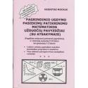 Pagrindinio ugdymo pasiekimų patikrinimo matematikos užduočių pavyzdžiai ( su atsakymais)/ Mockus V.