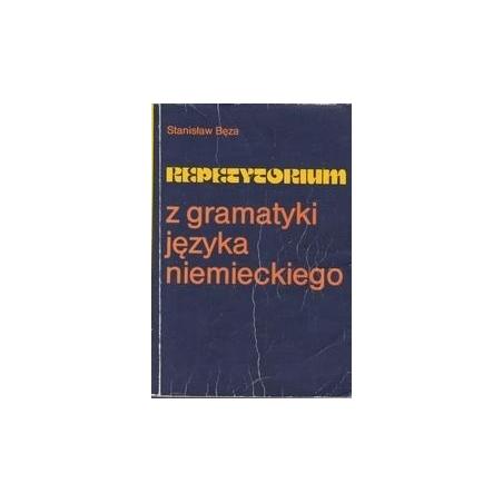 Repetytorium z gramatyki języka niemieckiego/ Bęza St.