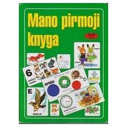 Mano pirmoji knyga/ 3 - 6 metų vaikams