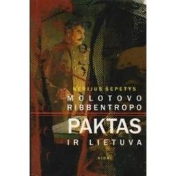 Molotovo-Ribentropo Paktas ir Lietuva/ Šepetys N.