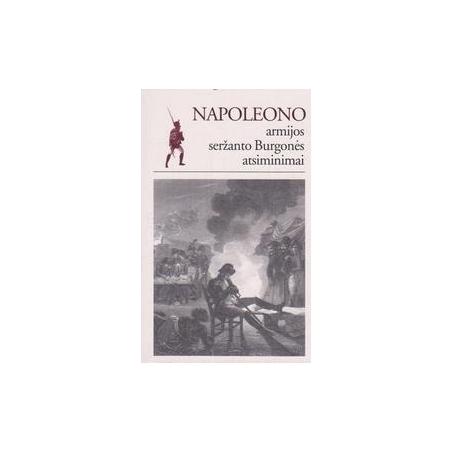 Napoleono armijos seržanto Burgonės atsiminimai