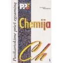 Chemija: pasikartokime prieš egzaminą/ Pranienė E.