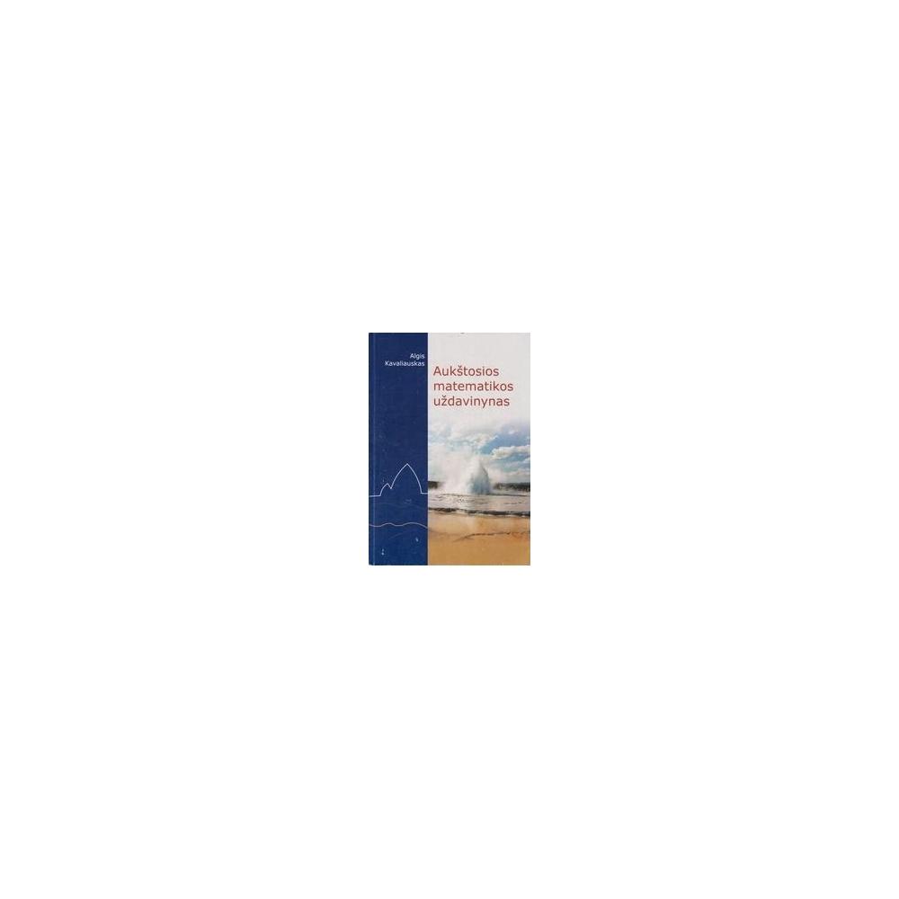 Aukštosios matematikos uždavinynas/ Kavaliauskas A.