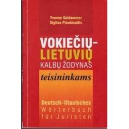 Vokiečių-lietuvių kalbų žodynas teisininkams/ Plaušinaitis S.