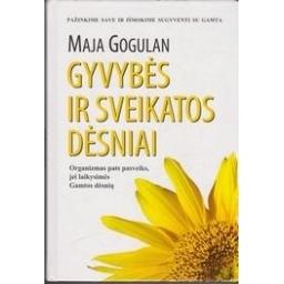 Gyvybės ir sveikatos dėsniai/ Gogulan M.