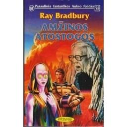 Amžinos atostogos (78)/ Bradbury R.