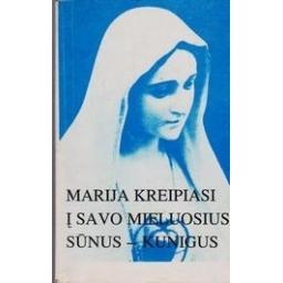 Marija kreipiasi į savo mieluosius sūnus-kunigus/ Auglys Č.