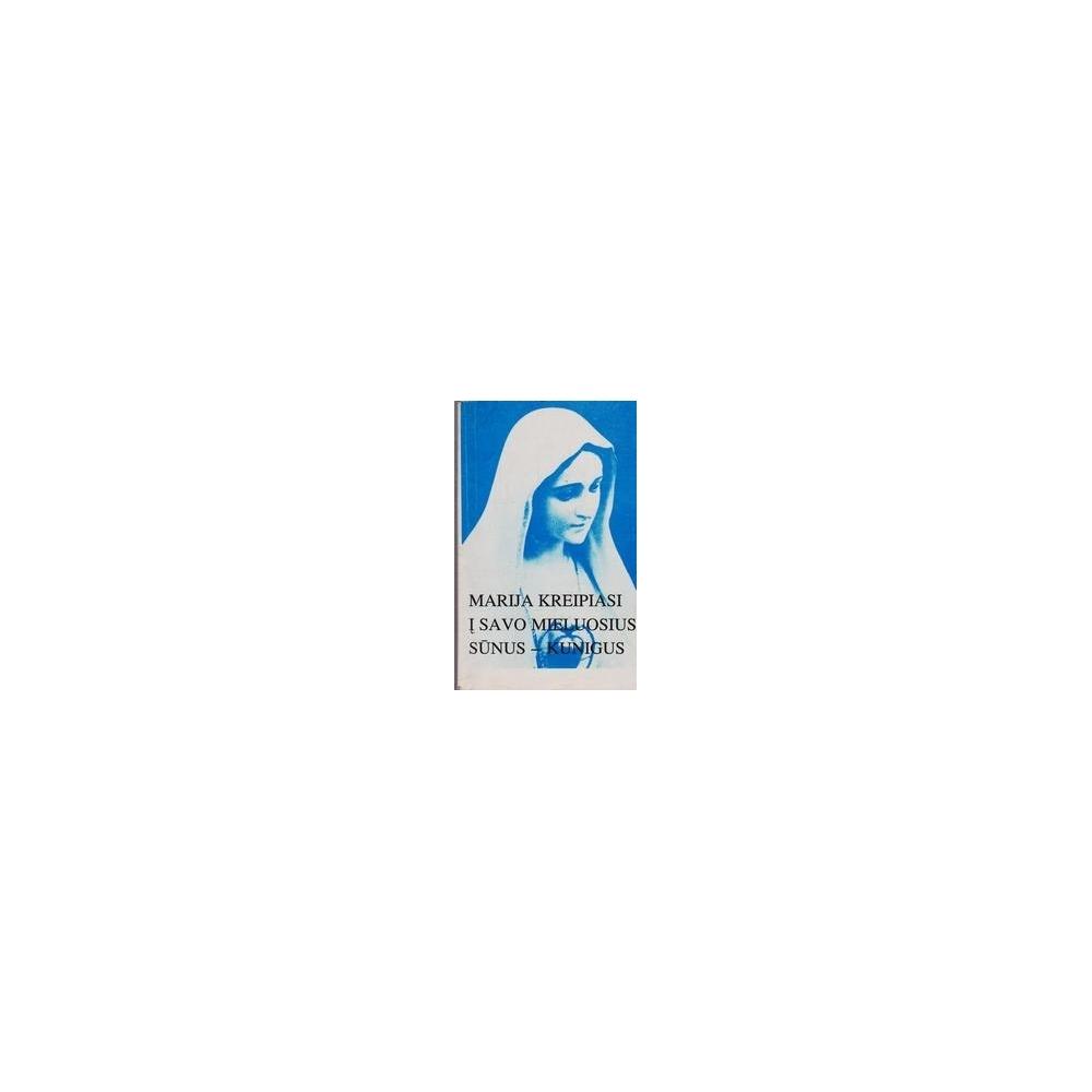 Marija kreipiasi į savo mieluosius sūnus-kunigus/ Auglys Česlovas
