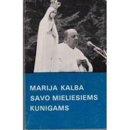 Marija kalba savo mieliesiems kunigams/ Auglys Č.