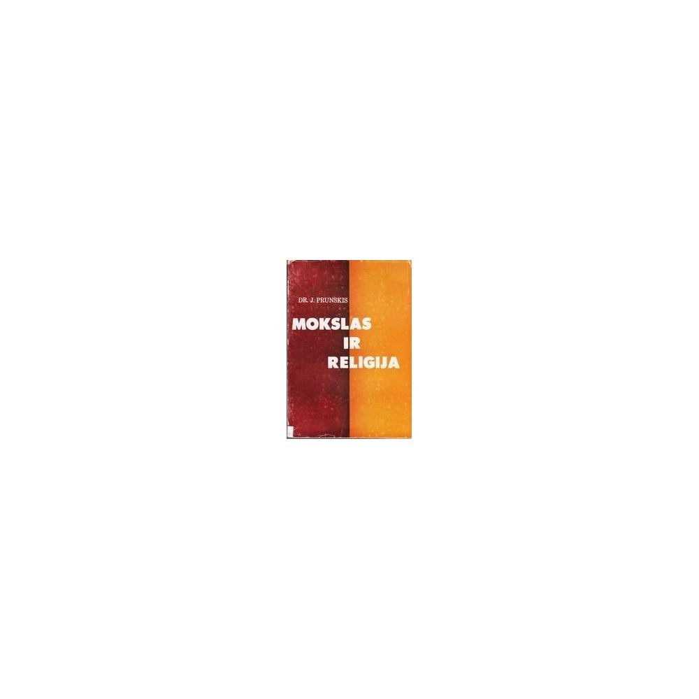 Mokslas ir religija/ Prunskis Juozas