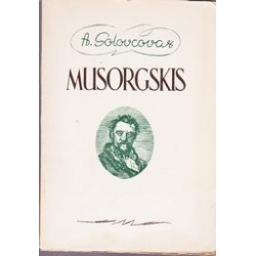 Musorgskis/ Solovcovas A.