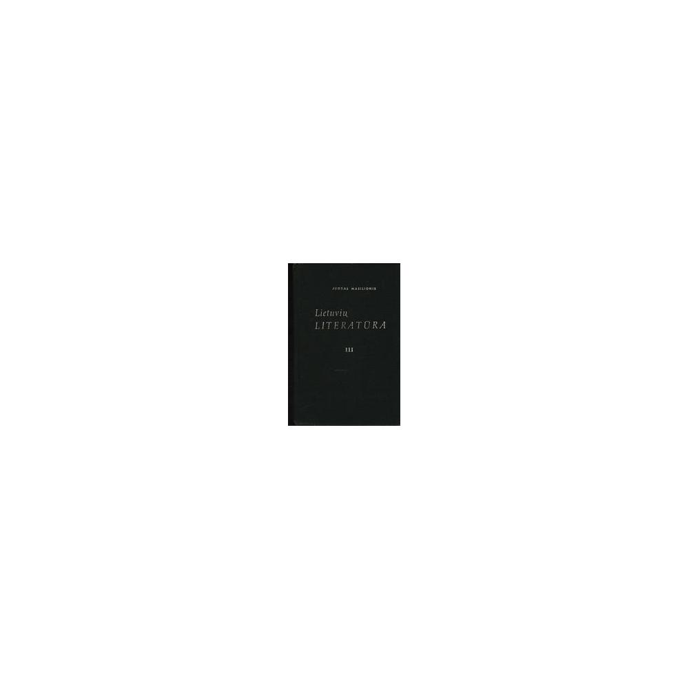 Lietuvių literatūra III dalis/ Juozas Masilionis
