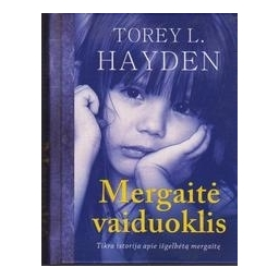 Mergaitė vaiduoklis/ Hayden T. L.
